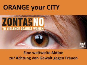 """Plakat von """"Orange your City!"""" zeiugt ein großes Auge und den Schriftzug: Eine weltweite Aktion zur Ächtung von Gewalt gegen Frauen"""