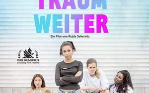 """Offizielles Filmplakat vom Film """"Träum Weiter"""""""